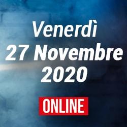 Venerdì 27 Novembre 2020